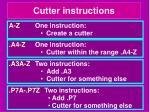 cutter instructions