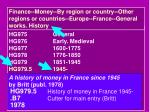 finance money by region or country other regions or countries europe france general works history