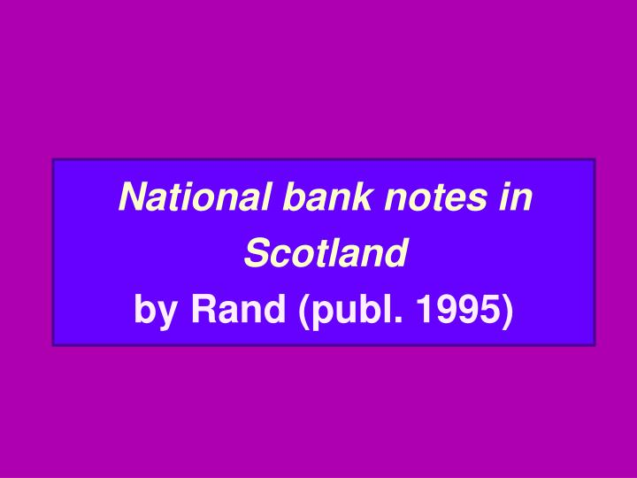 National bank notes in Scotland