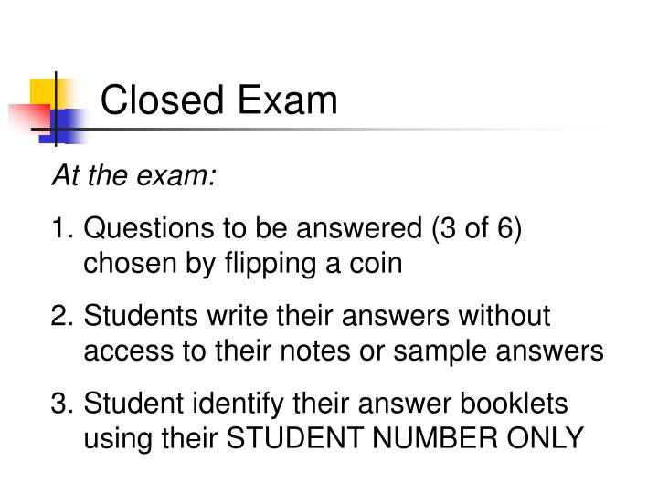 Closed Exam