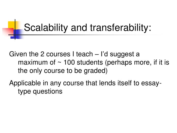Scalability and transferability: