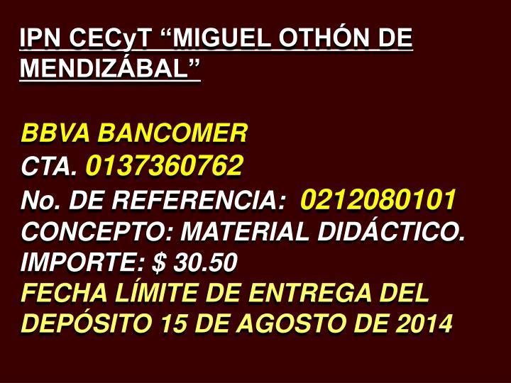 """IPN CECyT """"MIGUEL OTHÓN DE MENDIZÁBAL"""""""