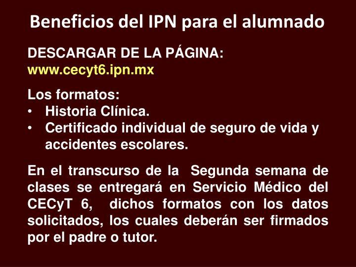 Beneficios del IPN para el alumnado