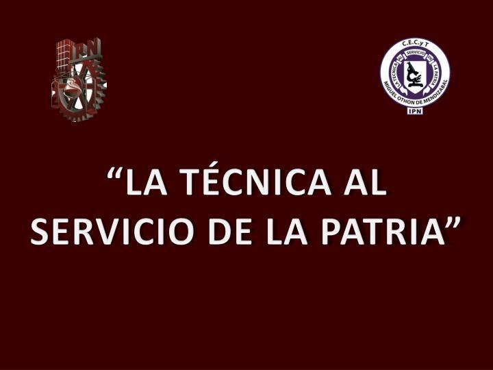 """""""LA TÉCNICA AL"""