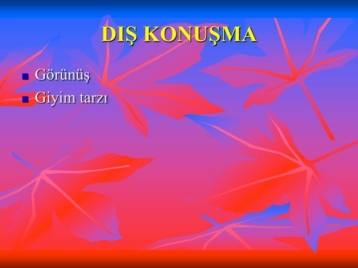 DIŞ KONUŞMA
