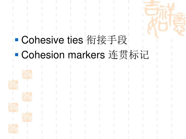 Cohesive ties