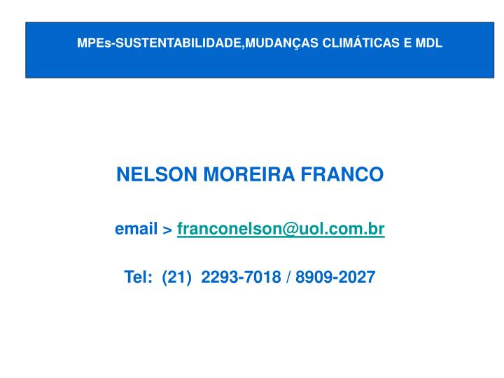 MPEs-SUSTENTABILIDADE,MUDANÇAS CLIMÁTICAS E MDL
