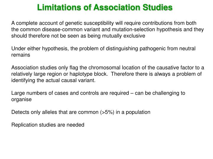 Limitations of Association Studies