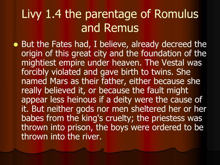 Livy 1.4 the parentage of Romulus and Remus