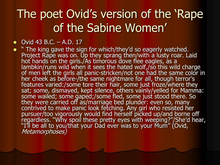 The poet Ovid's version of the 'Rape of the Sabine Women'