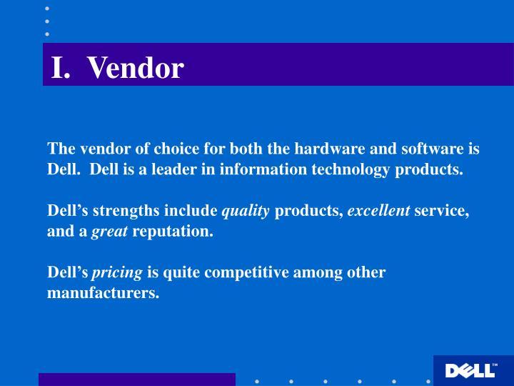I.  Vendor