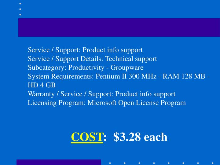 Service / Support: Product info support