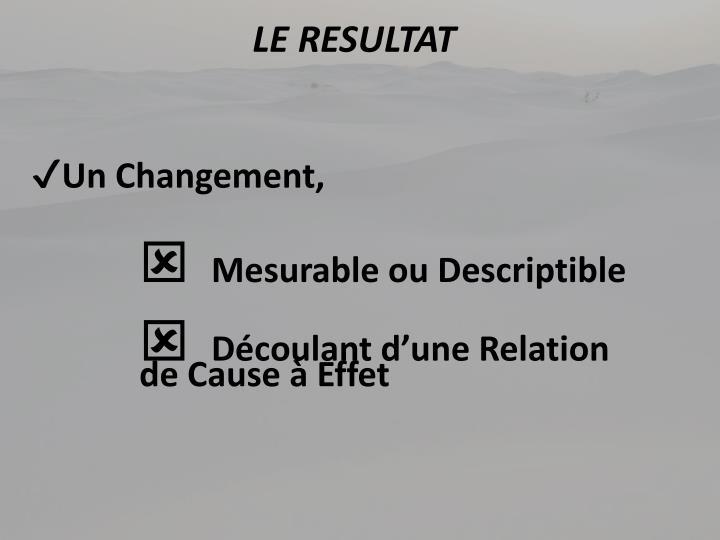 LE RESULTAT
