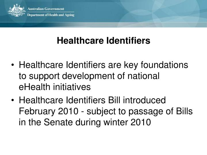 Healthcare Identifiers are key foundations to support development of national eHealth initiatives
