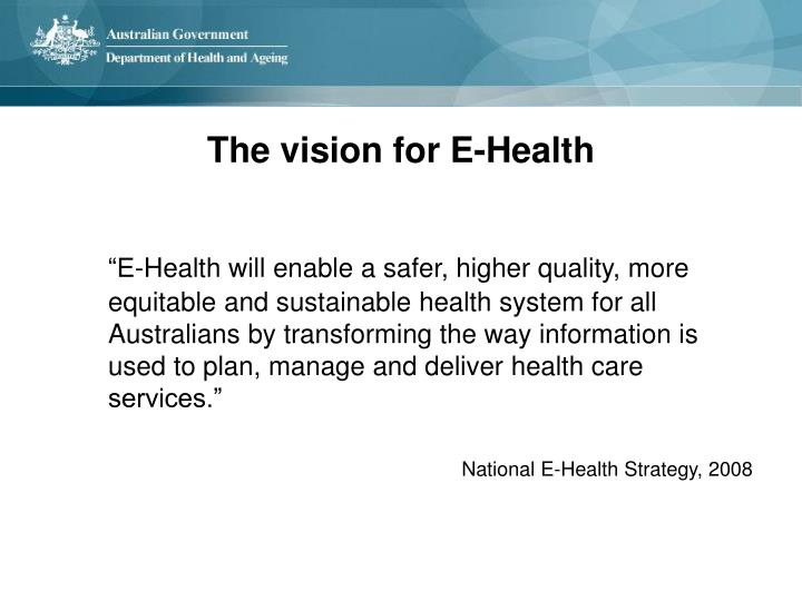 The vision for E-Health