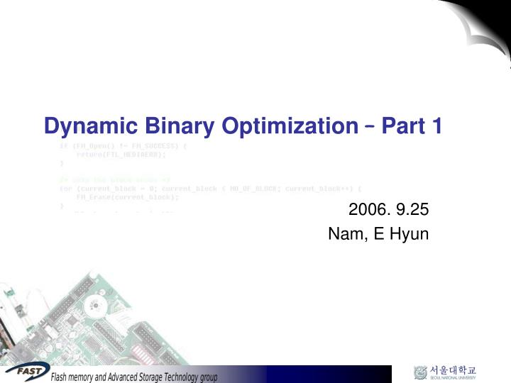 Dynamic binary optimization part 1