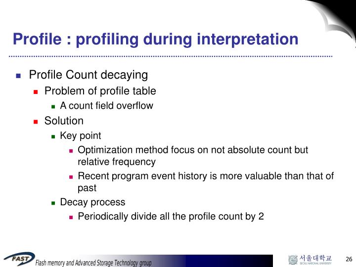 Profile : profiling during interpretation