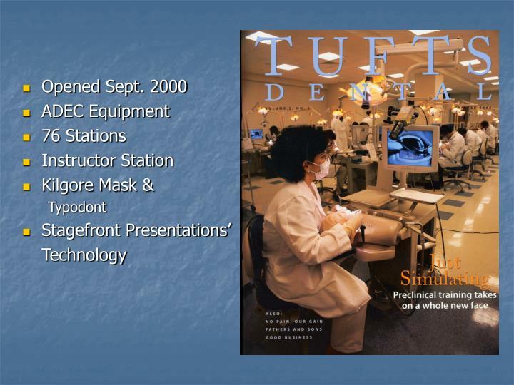Opened Sept. 2000