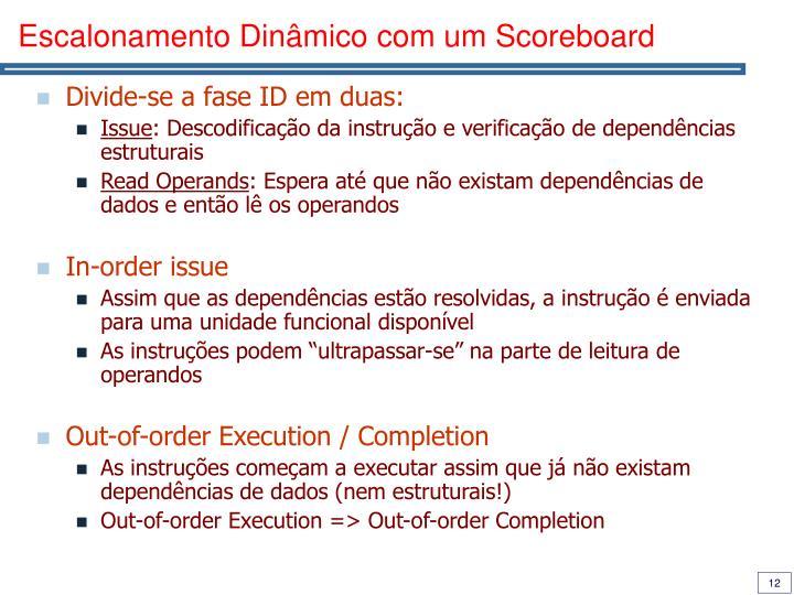 Escalonamento Dinâmico com um Scoreboard