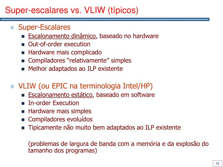Super-escalares vs. VLIW (típicos)