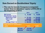 rate earned on stockholders equity1