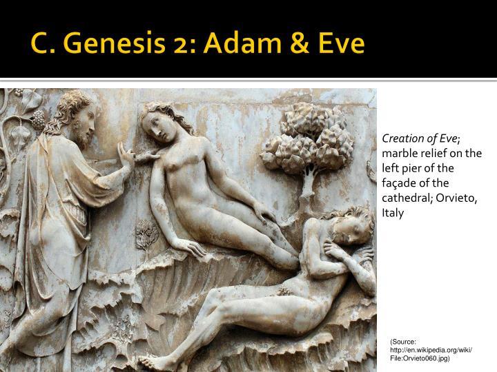 C. Genesis 2: Adam & Eve