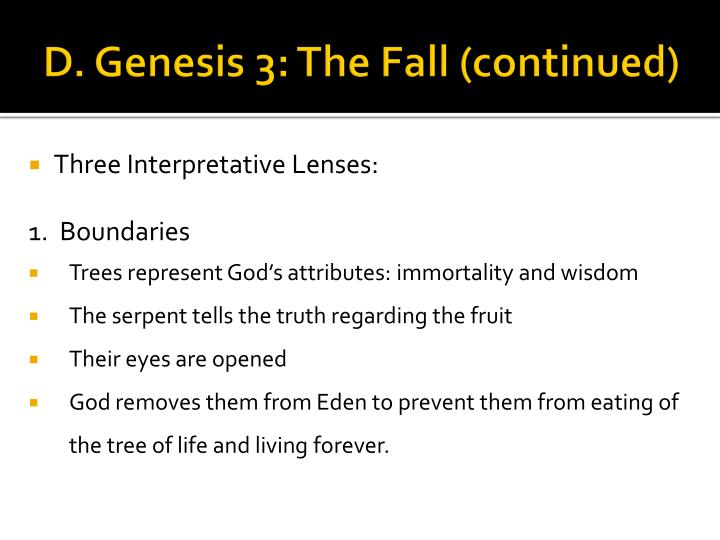 D. Genesis 3: The Fall (continued)