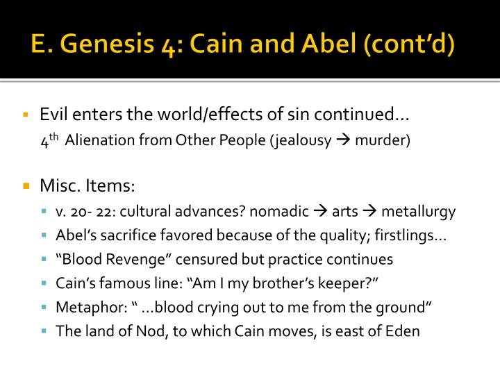 E. Genesis 4: Cain and Abel (cont'd)