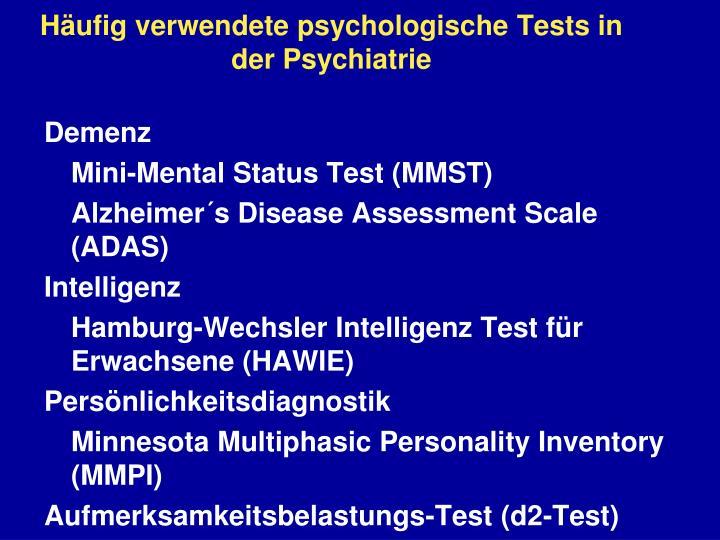 Häufig verwendete psychologische Tests in der Psychiatrie