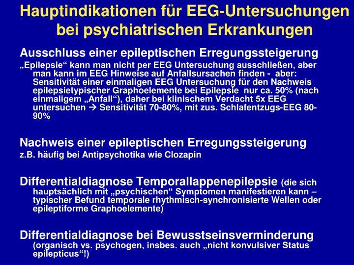 Hauptindikationen für EEG-Untersuchungen bei psychiatrischen Erkrankungen