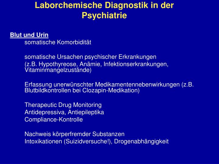 Laborchemische Diagnostik in der Psychiatrie
