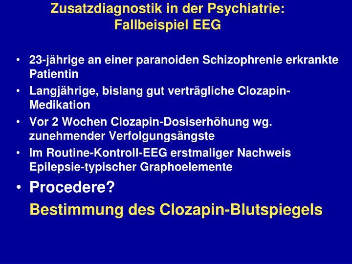 Zusatzdiagnostik in der Psychiatrie:
