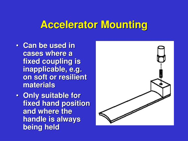 Accelerator Mounting