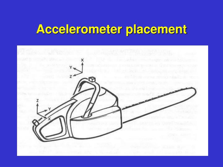 Accelerometer placement