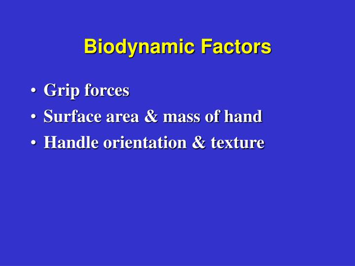 Biodynamic Factors