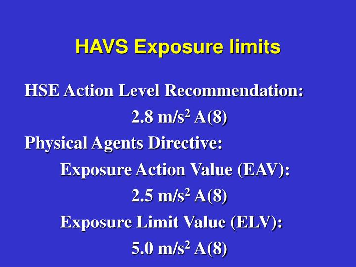 HAVS Exposure limits
