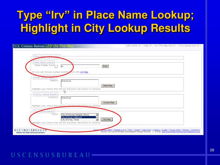 "Type ""Irv"" in Place Name Lookup; Highlight in City Lookup Results"
