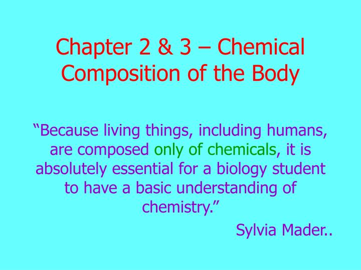 Chapter 2 3 chemical composition of the body