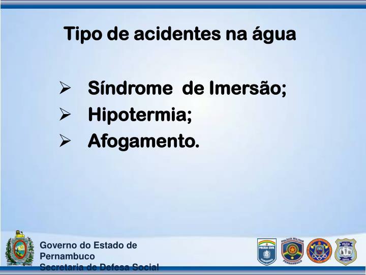 Tipo de acidentes na água