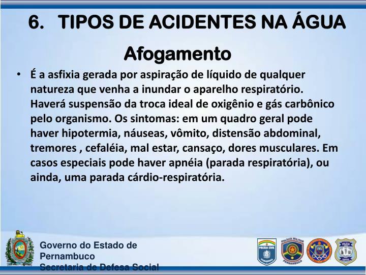 TIPOS DE ACIDENTES NA ÁGUA