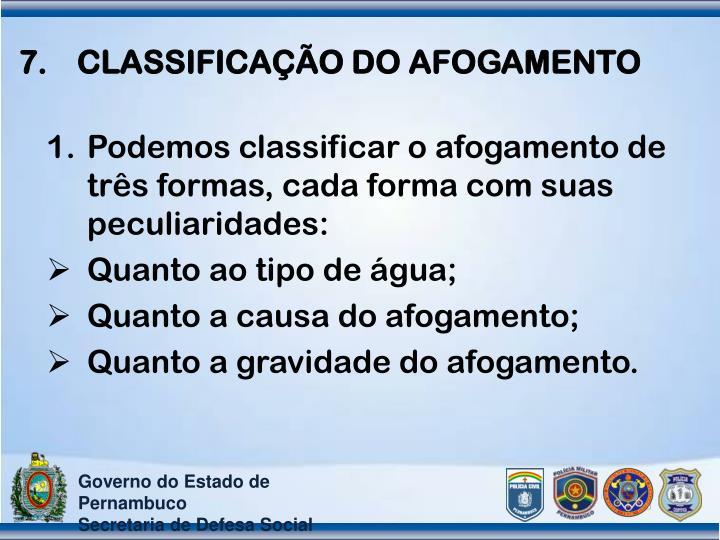 CLASSIFICAÇÃO DO AFOGAMENTO