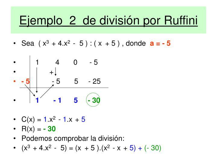 Ejemplo_2  de división por Ruffini