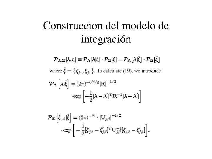 Construccion del modelo de integración