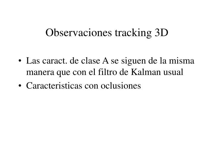 Observaciones tracking 3D