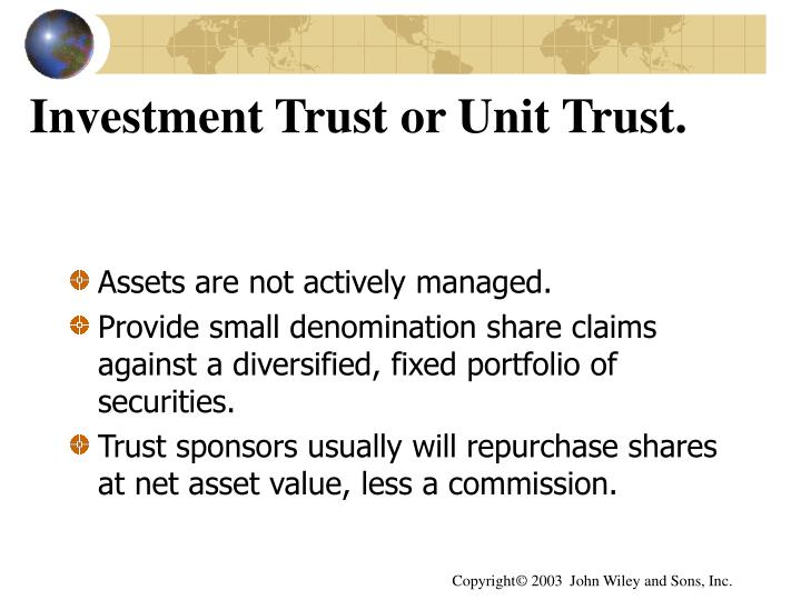 Investment Trust or Unit Trust.