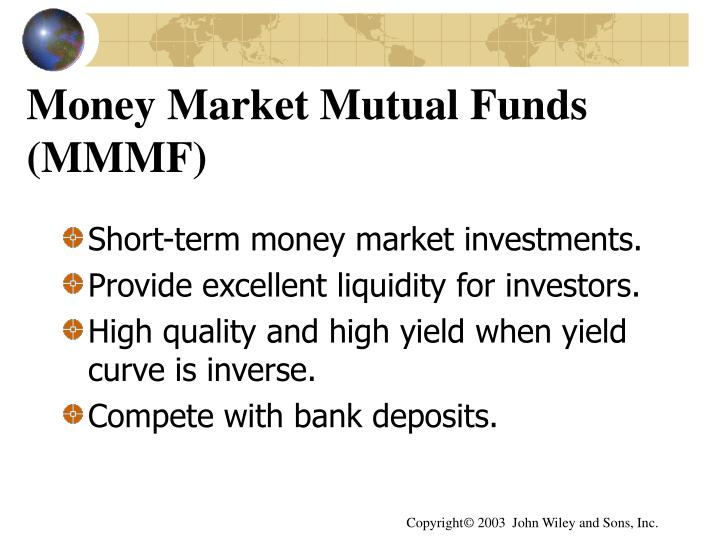 Money Market Mutual Funds (MMMF)