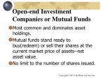 open end investment companies or mutual funds