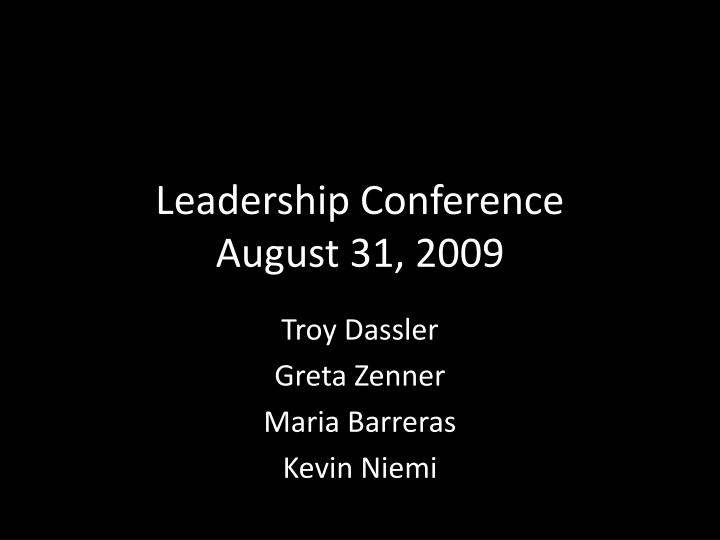 Leadership conference august 31 2009