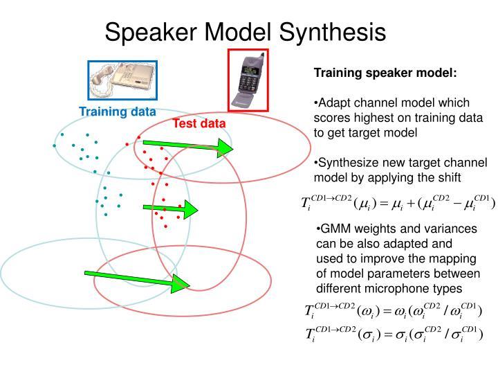Speaker Model Synthesis