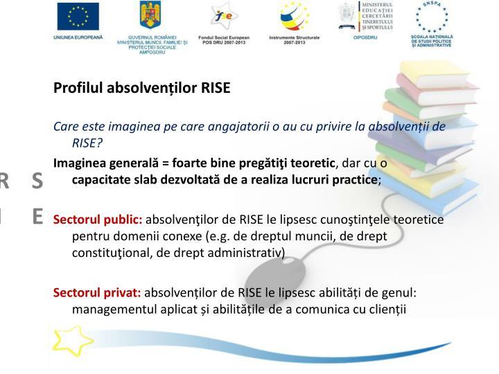 Profilul absolvenților RISE